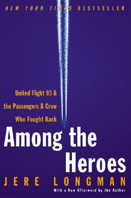 Among the Heroes By Longman, Jere